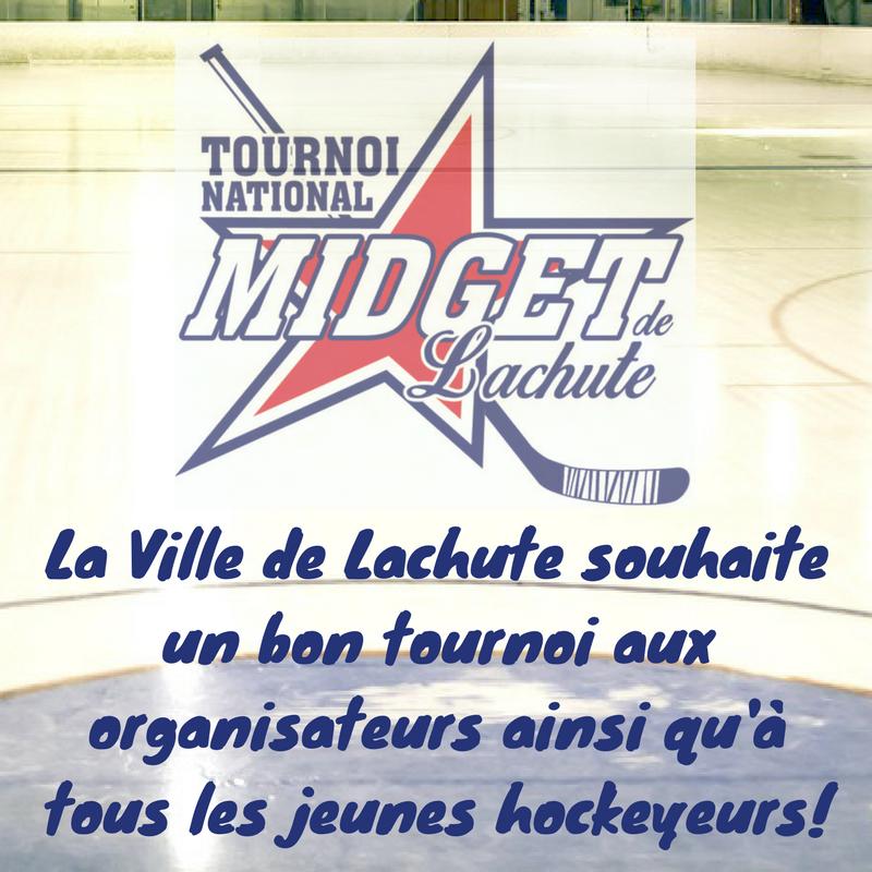 La Ville de Lachute souhaite un bon tournoi aux organisateurs ainsi qu'à tous les jeunes hockeyeurs!